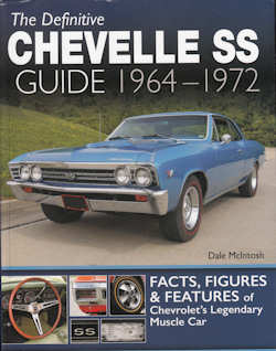 Definitive Chevelle SS Guide 1964-1972